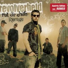 Mit dir chilln / Romeo - Revolverheld