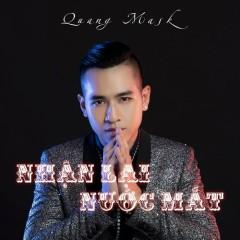 Nhận Lại Nước Mắt (Single) - Quang Mask