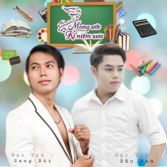 Mong Ước Kỷ Niệm Xưa (Single) - Bảo Nam, Sang Bùi