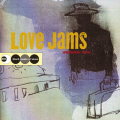 Love Jams Volume Two - Various Artists
