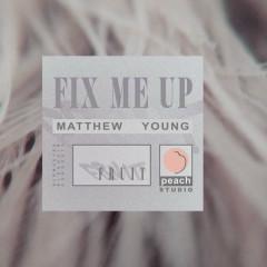 Fix Me Up (Single)