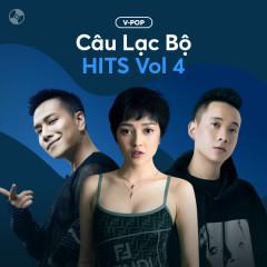 Câu Lạc Bộ Hits Vol 4 - Various Artists