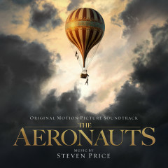 The Aeronauts (Original Motion Picture Soundtrack) - Steven Price