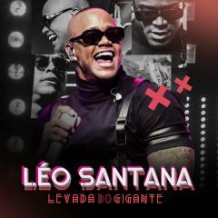 Levada Do Gigante (Ao Vivo) - Leo Santana