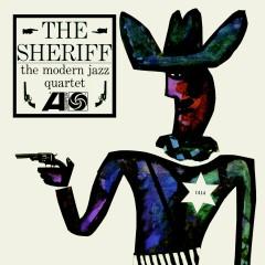 The Sheriff - The Modern Jazz Quartet