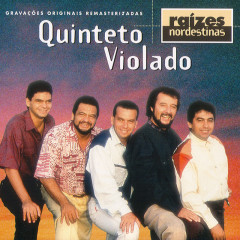 Raizes Nordestinas - Quinteto Violado