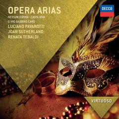 Opera Arias - Nessun Dorma - Casta Diva - O Mio Babbino Caro - Luciano Pavarotti, Dame Joan Sutherland, Renata Tebaldi
