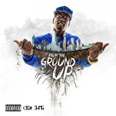 From the Ground Up - Lil Ronny Mothaf