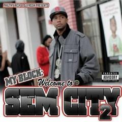 My Block: Welcome to Sem City 2 - Philthy Rich, Dj Fresh