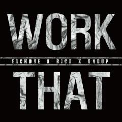 Work That EachONE Mix Version - Rico