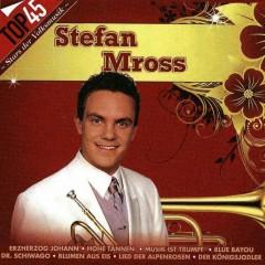 Top45 - Stefan Mross - Stefan Mross
