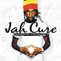 True Reflections...A New Beginning - Jah Cure
