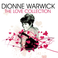 The Love Collection - Dionne Warwick