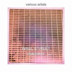 Wall Street Madness Vol.2 - Various Artists