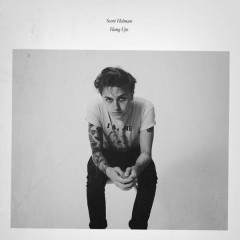 Hang Ups (Single) - Scott Helman