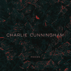 Pieces EP - Charlie Cunningham
