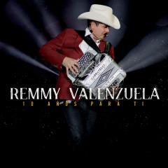 10 Anõs Para Ti (En Vivo) - Remmy Valenzuela