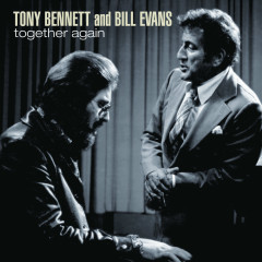 Together Again - Tony Bennett, Bill Evans