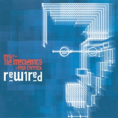 Rewired - Mike + The Mechanics, Paul Carrack