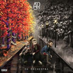 OK ORCHESTRA - AJR