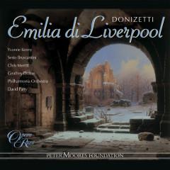 Donizetti: Emilia di Liverpool - Yvonne Kenny, Sesto Bruscantini, Chris Merritt, Geoffrey Dolton, Philharmonia Orchestra