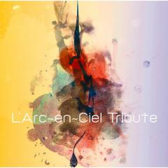 L'Arc-en-Ciel Tribute - Various Artists