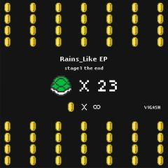 Rains_Like EP - Vigash