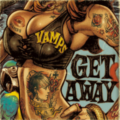 Get Away / The Jolly Roger (ショカイバン タイプエイ) - VAMPS