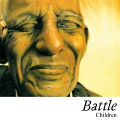 Children (2-track CD single) - Battle