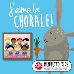 J'aime la chorale! (Menuetto Kids: Musique classique pour enfants) - Various Artists