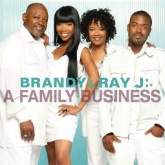 A Family Business - Brandy, Ray J