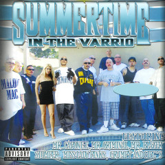 Hi Power Soldiers: Summertime in the Varrio - Various Artists