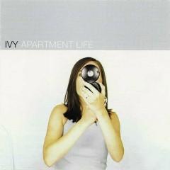 Apartment Life - Ivy