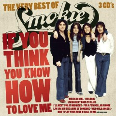 If You Think You Know How To Love Me - Smokie
