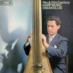 19th and 20th-Century Harp Music - Osian Ellis
