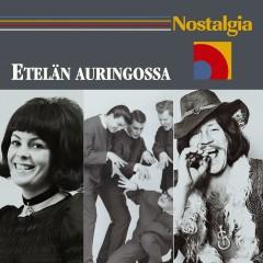 Nostalgia / Etelän auringossa - Various Artists