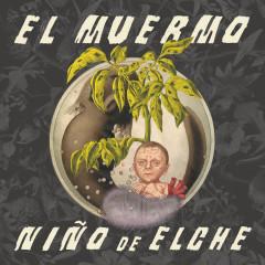 El Muermo - Ninõ de Elche