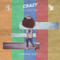Crazy (Remixes, Pt. 1) - Lost Frequencies, Zonderling