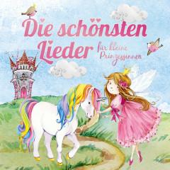 Die schönsten Lieder für kleine Prinzessinnen - Lena,  Felix & die Kita-Kids
