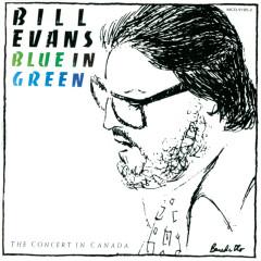 Blue In Green - Bill Evans