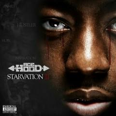 Starvation 3 - Ace Hood