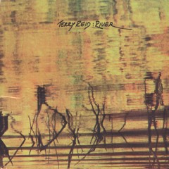 River - Terry Reid