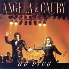 Angela E Cauby Ao Vivo