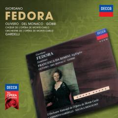 Giordano: Fedora - Magda Olivero, Mario Del Monaco, Tito Gobbi, Choeurs National de l'Opéra de Monte-Carlo, Orchestre National de l'Opéra de Monte-Carlo