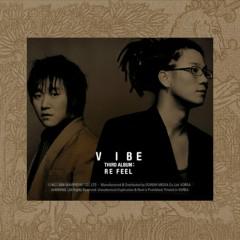 Re - Feel - Vibe