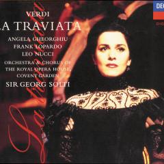 Verdi: La Traviata - Angela Gheorghiu,Frank Lopardo,Leo Nucci,Chorus of the Royal Opera House, Covent Garden,Orchestra of the Royal Opera House, Covent Garden
