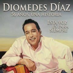 Diomedes Díaz - 56 Anõs, 56 Exitos, Una Historia - Diomedes Díaz