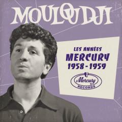Les anneés Mercury 1958 - 1959 - Mouloudji