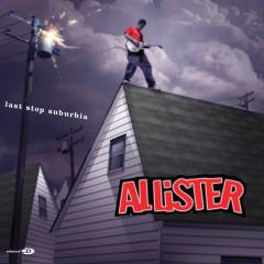 Last Stop Suburbia - Allister