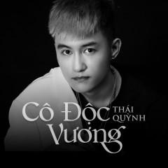 Cô Độc Vương (Single) - Thái Quỳnh